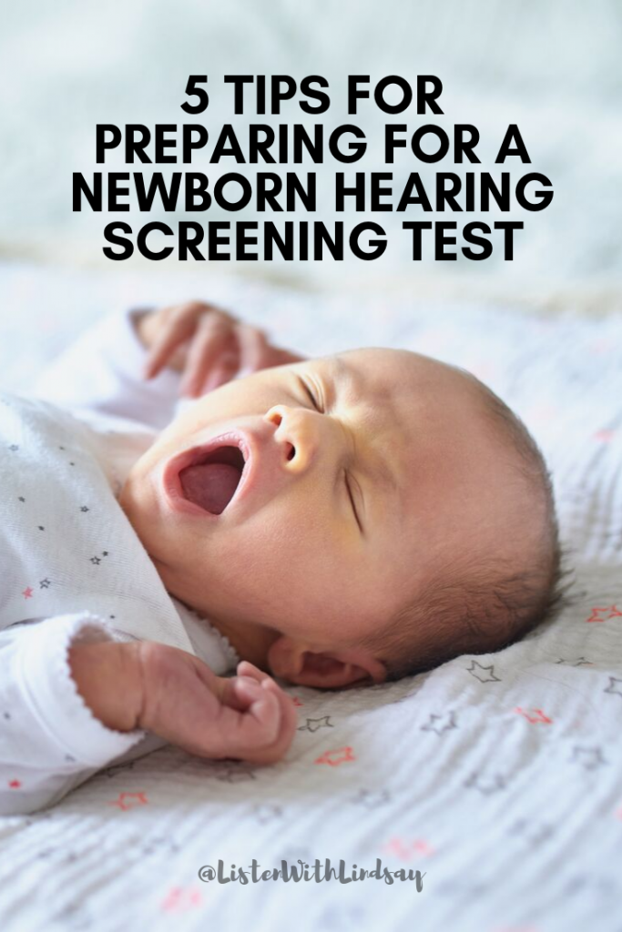 5 Tips for Preparing for a Newborn Hearing Screening test getting your baby ready for a hearing test