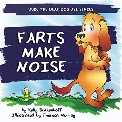 Farts Make Noise (Duke the Deaf Dog ASL Series)