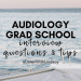 audiology grad school interview questions and tips by listen with lindsay @listenwithlindsay