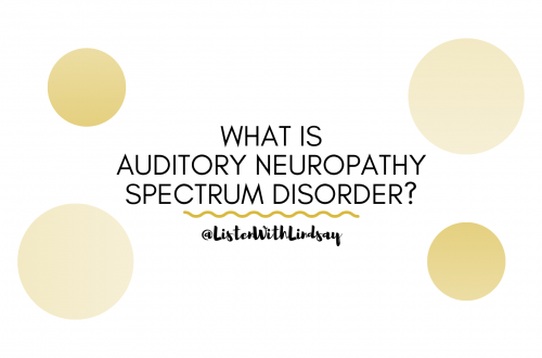 what is auditory neuropathy spectrum disorder