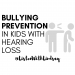 Bullying Prevention in Kids with Hearing Loss by ListenWithLindsay