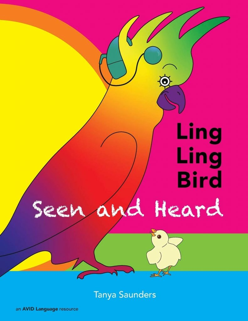 LING LING BIRD Seen and Heard: A joyous tale of friendship, acceptance and magic ears!